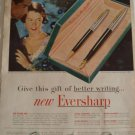 50s Eversharp Pen Set Ad~Better Writing~Writes instantly,cleaner,smoother,longer