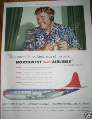 50s Vintage Northwest Airlines Ad~Arthur Godfrey~Travel