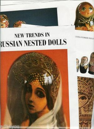 1993 Article/Pictures/Information~New Trends in Russian Nested/Nesting Dolls