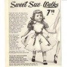 1950s American Character Sweet Sue Doll Ad~She Walks