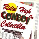 1995 Article/Pictures/Information/Price Guide for Popular Cowboy Collectibles