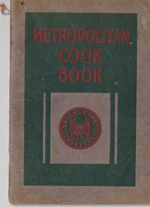 Antique METROPOLITAN LIFE COOKBOOK, 1918