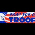 Lot of 12 - PRAY FOR OUR TROOPS bumper sticker. Make great gifts!