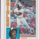 1984 Topps #240 Eddie Murray Baltimore Orioles Ex-MNT Corner Wear!