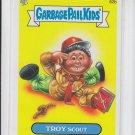 Troy Scout 2013 Garbage Pail Kids Series 2 Trading Card #62b