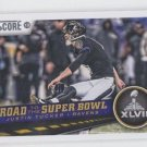 Justin Tucker Road to Super Bowl XLVII  2013 Score #266 Ravens