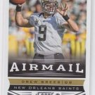 Drew Brees AirMail Football Trading Card 2013 Score #240 Saints