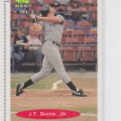 J.T. Snow Rookie Card 1991 Classic/Best #279 Yankees