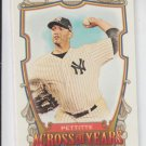 Andy Pettite Across The Years Insert 2013 Topps Allen & Ginter #ATY-AP Yankees