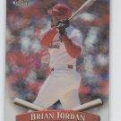Brian Jordan No Protector Refractors 1998 Topps Finest #256 Cardinals Sharp!
