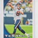 Matt Schaub Football Trading Card 2010 Topps #140 Texans