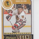 Doug Wilson Marquee Legend 2014-15 OPC #597 Blackhawks
