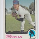 Jerry Koosman Trading  Card Single 1973 Topps #184 EX Miscut