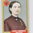 Mary Edwards Walker 2009 Topps Heritage American Heroes #63