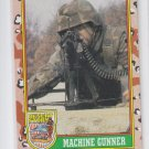 Machine Gunners variation 2 spaces 14 nations 1991 Topps Desert Storm #73b *BOB