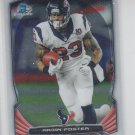 Arian Foster Trading Card Single 2014 Bowman Chrome #46 Texans