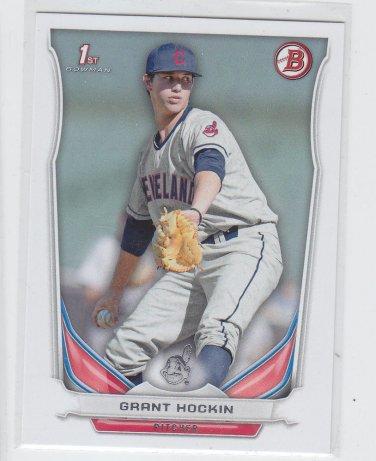 Grant Hockin 1st Prospect Trading Card 2014 Bowman Draft #DP58 Indians