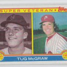 Tug McGraw Super Vet Trading Card 1983 Topps #511 Phillies