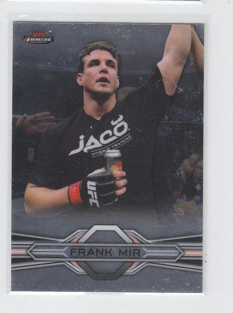 Frank Mir Trading Card Single 2013 Topps UFC Finest 92
