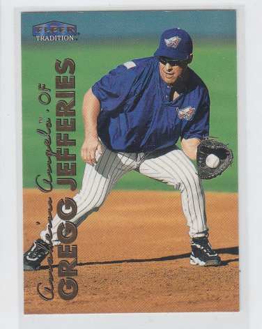 Gregg Jefferies Trading Card Single 1999 Fleer Tradition #497 Angels