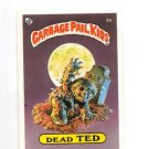Dead Ted Variation Checklist Sticker 1985 Topps Garbage Pail Kids UK #5a