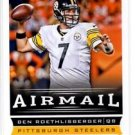 Ben Roethlisberger Airmail Trading Card Single 2013 Score #245 Steelers