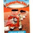 No Way Jose Sticker Trading Card 1986 Topps Garbage Pail Kids 166B