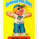 Rod Wad Sticker 1986 Topps Garbage Pail Kids #84b