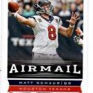Matt Schaub Airmail Trading Card Single 2013 Score #233 Texans