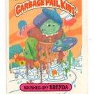 Brushed-Off Brenda Sticker 1986 Topps Garbage Pail Kids #97b