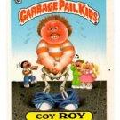 Coy Roy Sticker 1986 Topps Garbage Pail Kids #211b