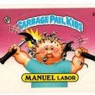 Manuel Labor Sticker 1986 Topps Garbage Pail Kids #230a NMMT+