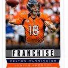 Peyton Manning Franchise Trading Card Single 2013 Score #276 Broncos