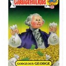 Gorgeous George Zoom Out Sticker 2015 Topps Garbage Pail Kids 2a