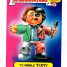 Terrible Tony 80s Spoof Trading Card 2015 Topps Garbage Pail Kids #13b
