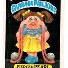 Pierced Pearl Sticker 1986 Topps Garbage Pail Kids #226a