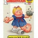 Swollen Sue Ellen Zoom-out Sticker 2015 Topps Garbage Pail Kids #7a