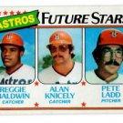 Reggie Baldwin Alan Knicely Pete Ladd RC 1980 Topps 678 Astros