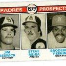 Jim Beswick Steve Mura Broderick Perkins RC 1979 Topps 725 Padres