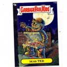Dead Ted Trading Card Single 2013 Topps Garbage Pail Kids MIni #116a
