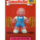 Vericose Wayne Zoom Out Sticker 2015 Topps Garbage Pail Kids #9a