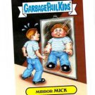 Mirror Mick Single 2015 Topps Garbage Pail Kids #9b