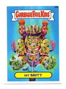 Hitt Britt Single 2015 Topps Garbage Pail Kids #49b