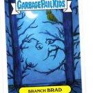 Branch Brad Single 2015 Topps Garbage Pail Kids #44a