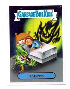 Jed Bed Single 2015 Topps Garbage Pail Kids #10b