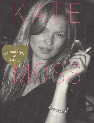 """Kate Moss - """"Perfect Style of KATE"""" Photo-Book Japan NEW"""