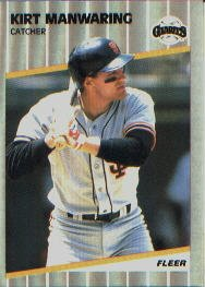 1989 Fleer 334 Kirt Manwaring UER/(Bats Rights)