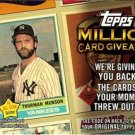 2010 Topps Million Card Giveaway Unredeemed Series 2 #TMC18 Thurman Munson