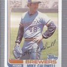 1982 Topps 378 Mike Caldwell