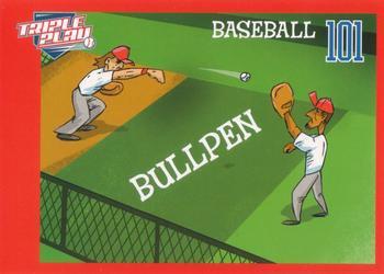 2013 Triple Play Baseball 101 #4 Bullpen